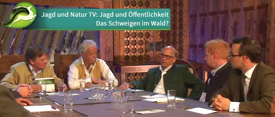 Jagd und Natur TV Jagdtalk: Jagd und Öffentlichkeit – Das Schweigen im Wald?