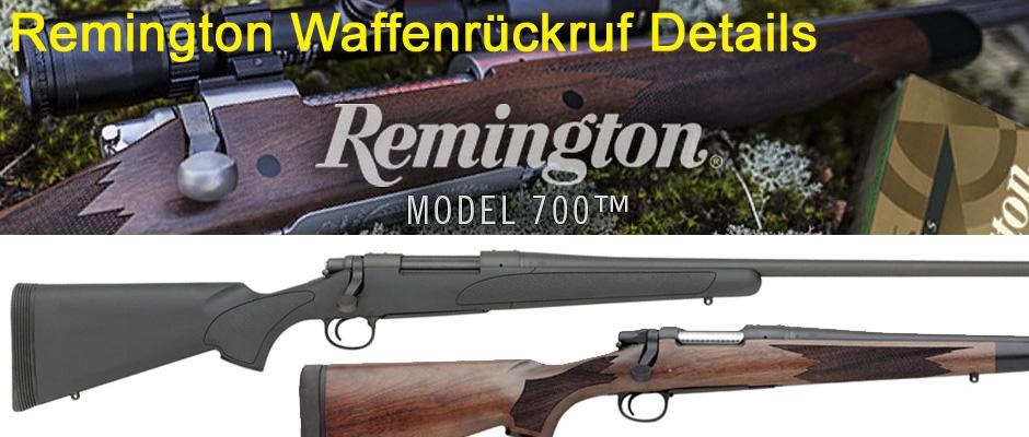 Remington 700 Rückruf Produkt