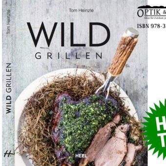 Tom Heinzle, Kochbuch Wild Grillen